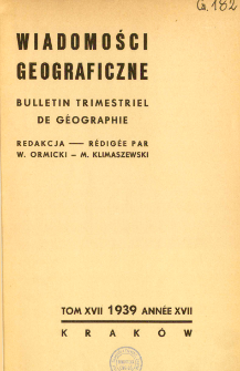 Wiadomości Geograficzne R. 17 (1939)