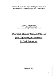 Hierarchiczna struktura organizacji jako fundamentalna podstawa jejfunkcjonowania