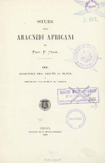 Studi sugli aracnidi Africani. 3 : Aracnidi del regno di Scioa e considerazioni Sull'aracnofauna d'Abissinia