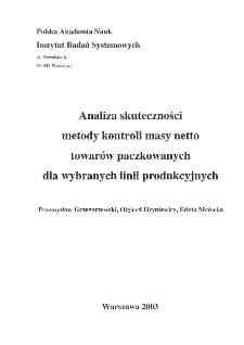 Analiza skuteczności: metody kontroli masy netto towarów paczkowanych dla wybranych linii produkcyjnych