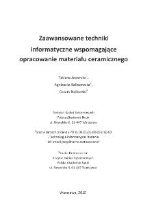 Zaawansowane techniki informatyczne wspomagające opracowanie materiału ceramicznego