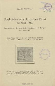 Przybytki do fauny chrząszczów Polski od roku 1913 = Les additions á la faune coléoptérologique de la Pologne dés 1913 année