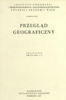 Przegląd Geograficzny T. 60 z. 1-2 (1988)