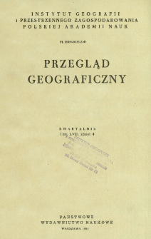 Przegląd Geograficzny T. 57 z. 4 (1985)