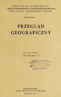 Przegląd Geograficzny T. 57 z. 1-2 (1985)