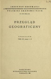 Przegląd Geograficzny T. 56 z. 1-2 (1984)