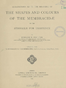 Suggestions as to the meaning of the shapes and colours of the Membracidæ in the struggle for existence