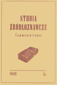 Studia Źródłoznawcze = Commentationes T. 28 (1983), Zapiski krytyczne i sprawozdania