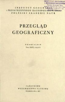 Przegląd Geograficzny T. 49 z. 3 (1977)