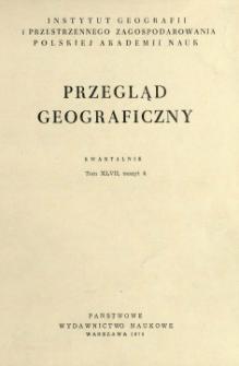 Przegląd Geograficzny T. 47 z. 4 (1975)