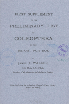 First supplement to the preliminary list of Coleoptera in the report for 1906
