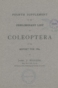 Fourth supplement to the preliminary list of Coleoptera in the report for 1906