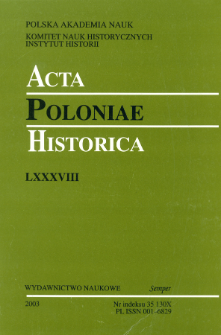 Acta Poloniae Historica T. 88 (2003), Abstracts