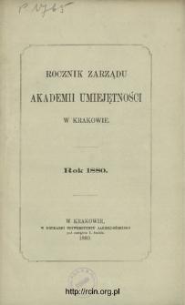 Rocznik Zarządu Akademii Umiejętności w Krakowie. Rok 1880