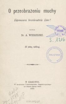 O przeobrażeniu muchy : Liponeura brevirostris Löw?