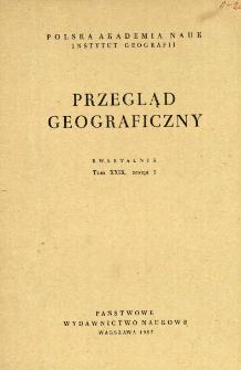 Przegląd Geograficzny T. 29 z. 1 (1957)