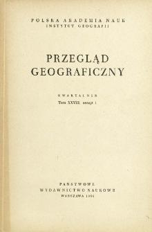 Przegląd Geograficzny T. 28 z. 1 (1956)