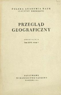 Przegląd Geograficzny T. 27 z. 1 (1955)