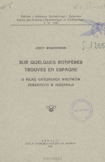 Sur quelques rotifères trouvés en Espagne = O kilku gatunkach wrotków, zebranych w Hiszpanji