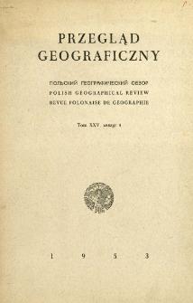 Przegląd Geograficzny T. 25 z. 4 (1953)