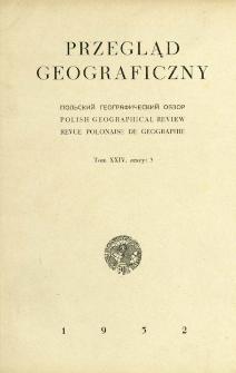Przegląd Geograficzny T. 24 z. 3 (1952)