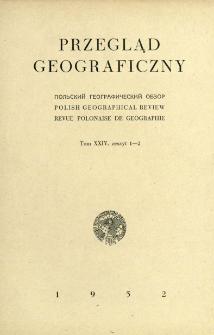 Przegląd Geograficzny T. 24 z. 1-2 (1952)