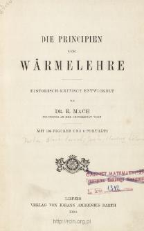 Die Principien der Wärmelehre : historisch-kritish Entwickelt