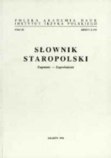 Słownik staropolski. T. 11 z. 2 (70), (Zagumnie - Zapowiadanie)