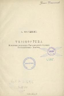 Trichoptera Kaninskoj ekspedicii Imperatorskago Russkago Geograficeskago Obscestva