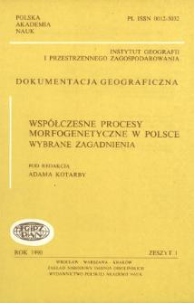 Współczesne procesy morfogenetyczne w Polsce : wybrane zagadnienia = Present-day geomorphic processes in Poland