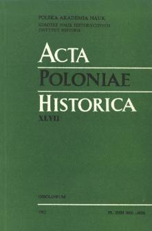 Acta Poloniae Historica. T. 47 (1983), Comptes rendus