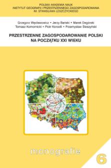 Przestrzenne zagospodarowanie Polski na początku XXI wieku