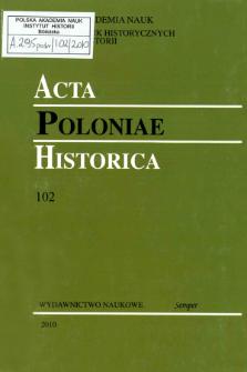 Acta Poloniae Historica. T. 102 (2010), Short Notes