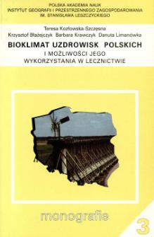 Bioklimat uzdrowisk polskich i możliwości jego wykorzystania w lecznictwie = Bioclimate of Polish health resorts and the opportunities for its use in treatment