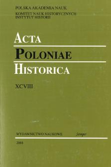 Acta Poloniae Historica. T. 98 (2008), Reviews