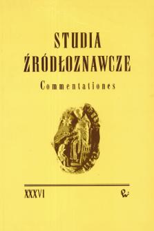 Studia Źródłoznawcze = Commentationes T. 36 (1997), Zapiski krytyczne i sprawozdania