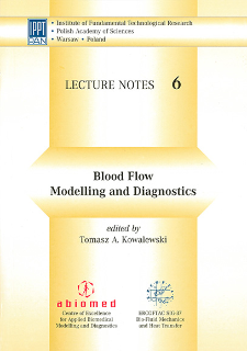 Blood Flow - Modelling and Diagnostics : Advanced Course and Workshop - BF 2005, Warsaw, June 20-23, 2005