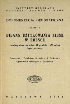 Bilans użytkowania ziemi w Polsce : według stanu na dzień 31 grudnia 1970 roku. Cz. 1