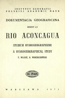 Rio Aconcagua : studium hydrogeograficzne = A hydrogeographical study