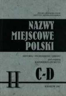 Nazwy miejscowe Polski : historia, pochodzenie, zmiany. [T.] 2, C-D