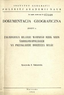 Zagadnienia bilansu wodnego rzek nizin środkowopolskich na przykładzie dorzecza Wilgi