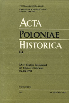 Acta Poloniae Historica. T. 60 (1989), Comptes rendus