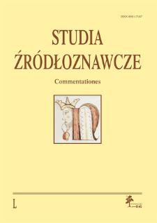 Studia Źródłoznawcze = Commentationes T. 50 (2012), Zapiski krytyczne