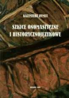 Szkice onomastyczne i historycznojęzykowe