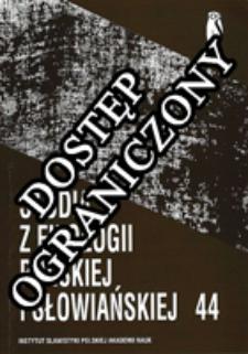 Studia z Filologii Polskiej i Słowiańskiej T. 44 (2009)