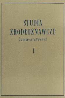 Studia Źródłoznawcze = Commentationes T. 1 (1957), Zapiski i sprawozdania