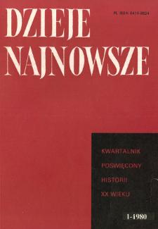 Dzieje Najnowsze : [kwartalnik poświęcony historii XX wieku] R. 12 z. 1 (1980)