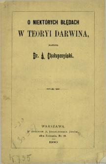 O niektórych błędach w teoryi Darwina