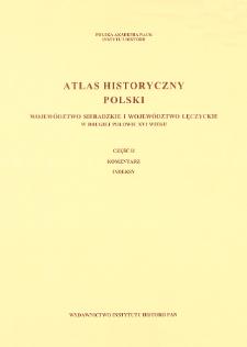 Województwo sieradzkie i województwo łęczyckie w drugiej połowie XVI wieku ; Cz. 2, Komentarz, indeksy