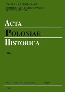 Acta Poloniae Historica T. 104 (2011), Short notes